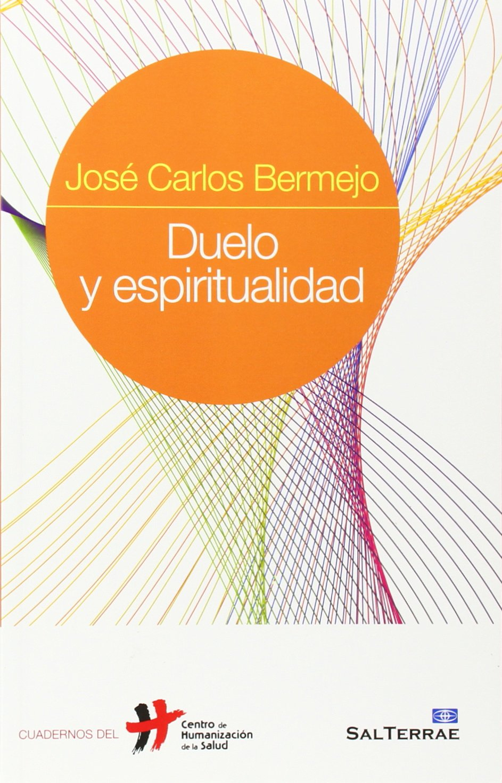 Duelo y espiritualidad (Spanish Edition) PDF