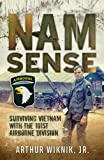 Nam Sense: Surviving Vietnam with the 101st