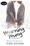 Yearning Young (Burning Britely Book 2)