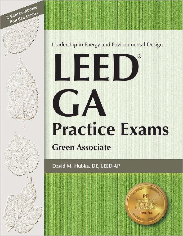 LEED GA Practice Exams: Green Associate