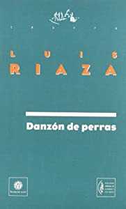 Danzón de perras (Teatro) (Spanish Edition)