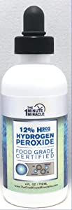 12% Hydrogen Peroxide Food Grade - 4 oz Bottle - Recommended by The One Minute Cure Book
