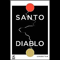 Santo Diablo: Las 5 etapas a trabajar para formar parte de esta Sociedad Secreta (Spanish Edition)