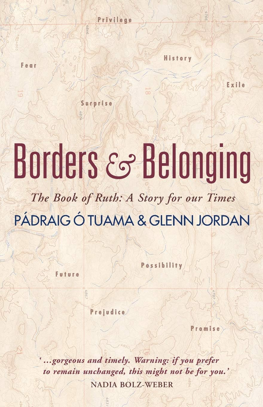 Borders and Belonging: The Book of Ruth: A Story for Our Times