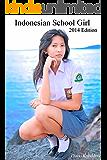 インドネシアン スクール ガール 2014年版
