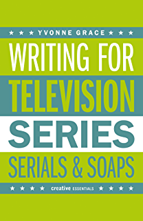 Writing television drama get your scripts commissioned teach writing for television a complete writers guide to scriptwriting for television a creative essentials fandeluxe Document
