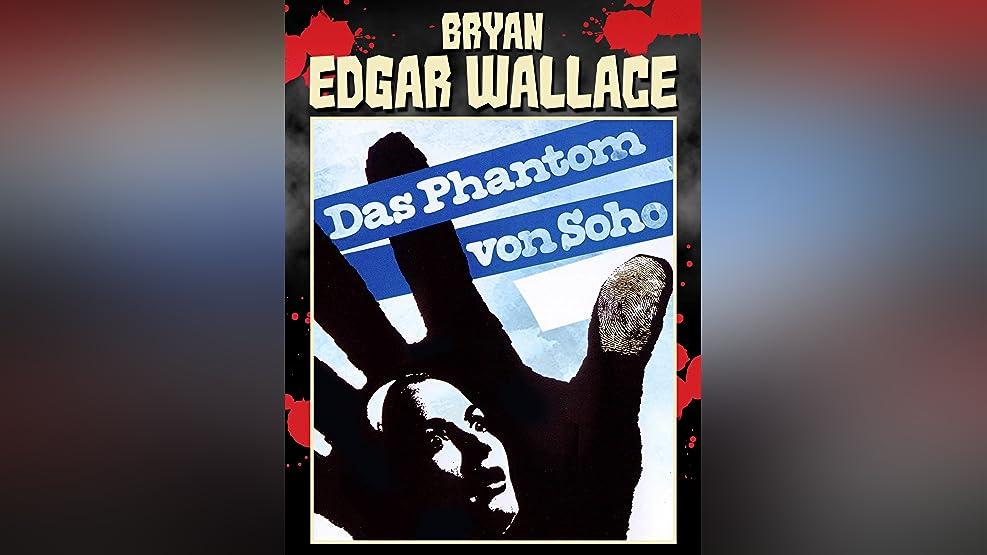 Bryan Edgar Wallace: Das Phantom von Soho