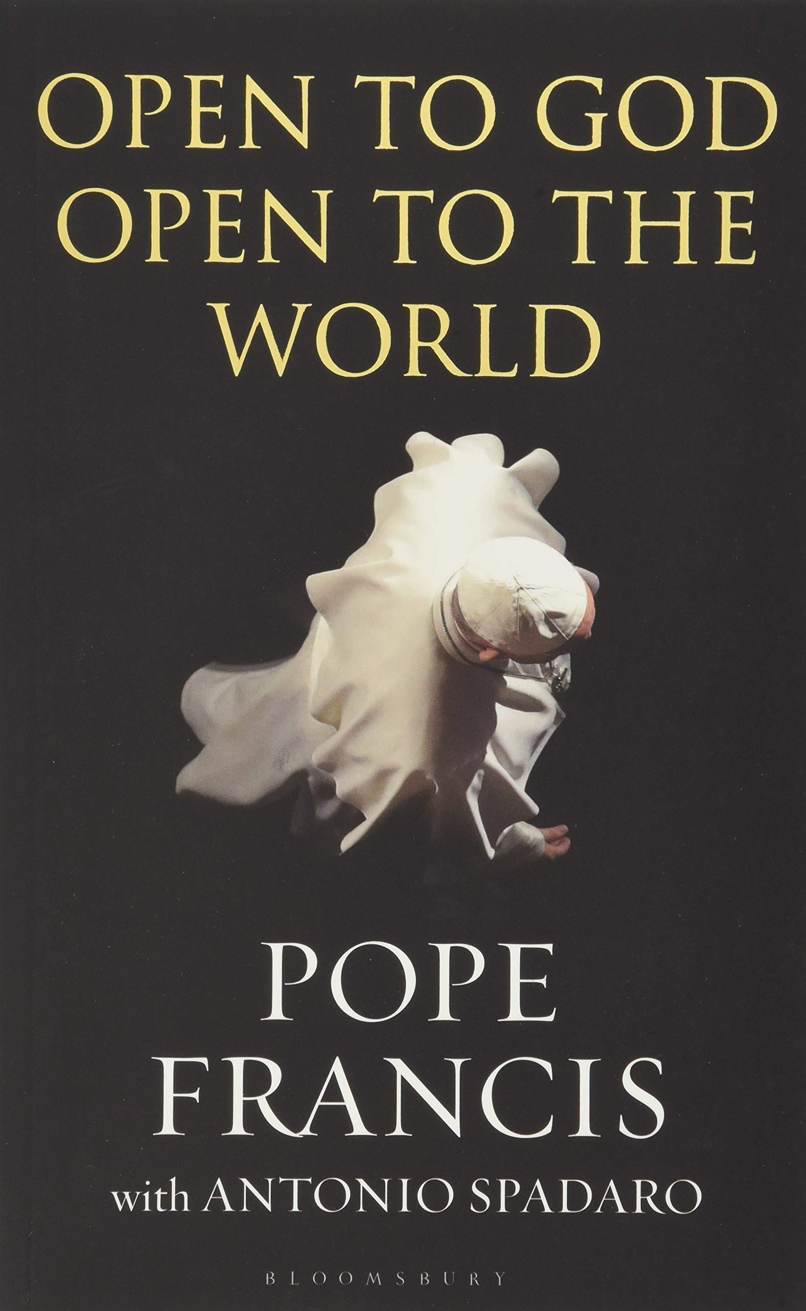 Read Online Open to God: Open to the World PDF