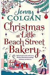 Christmas at Little Beach Street Bakery: The best feel good festive read this Christmas Paperback