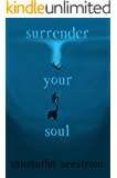 Surrender Your Soul (Breathers Book 1)