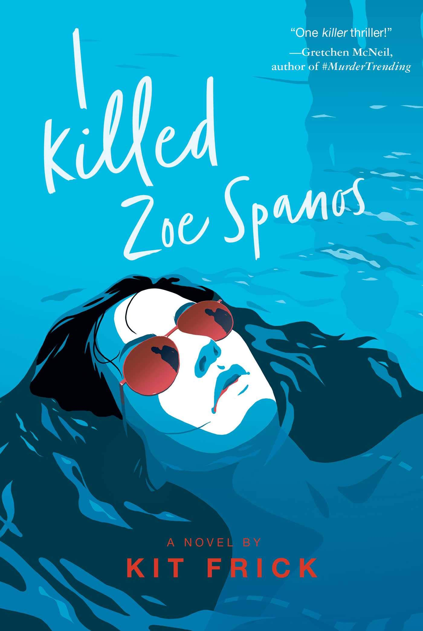Image result for i killed zoe spanos