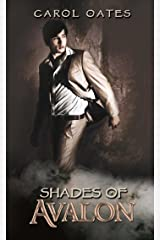 Shades of Avalon (The Shades Series Book 2)