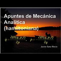 Apuntes de Mecánica Analítica (hamiltoniana)
