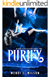 Purify: A Reverse Harem Paranormal Romance: Blood Persuasion Book 2