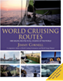 World Cruising Routes: 7th edition: 1000 Sailing Routes In All Oceans Of The World (World Cruising Series)