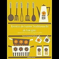 Recettes de Cuisine Traditionnelle de foie gras (La cuisine d'Auguste Escoffier t. 18)
