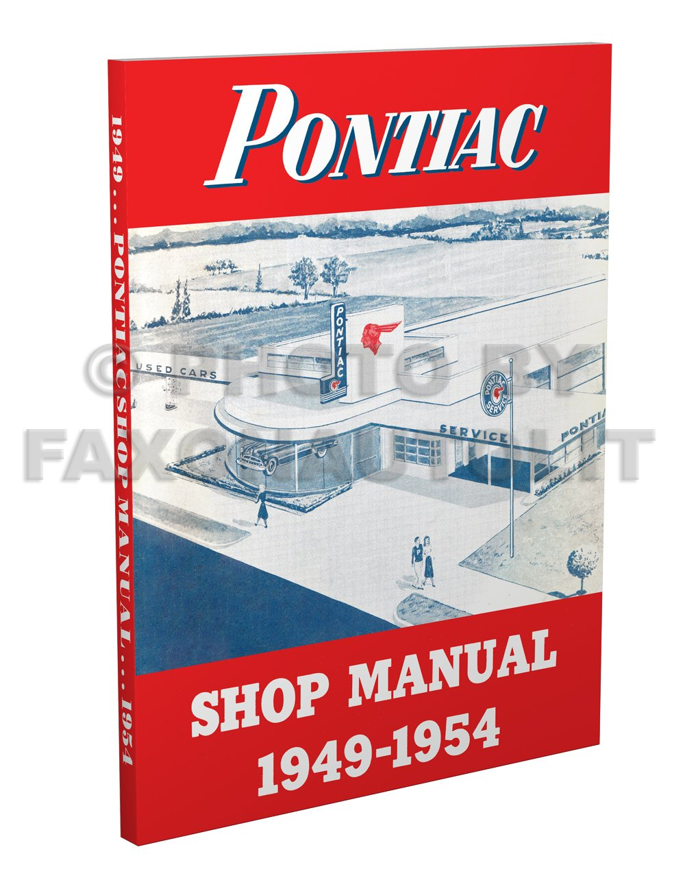 1949-1954 Pontiac Repair Shop Manual Reprint -- All Models: Faxon Auto  Literature: Amazon.com: Books