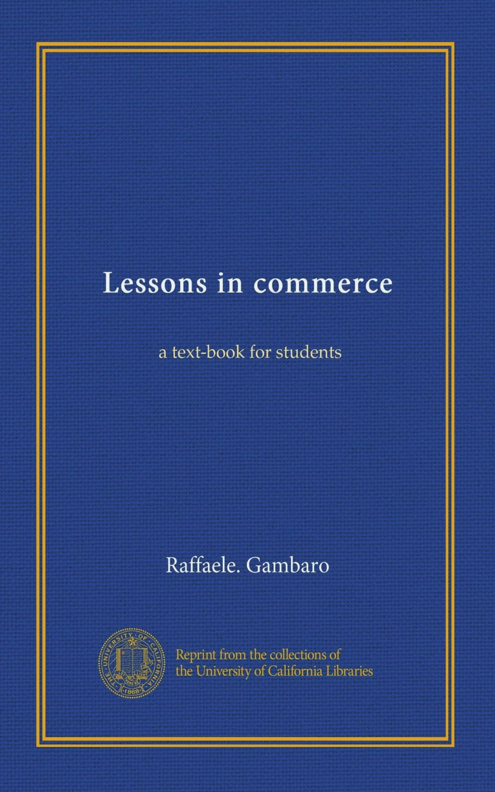 Download Lessons in commerce: a text-book for students ebook