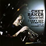 I Can't Get Started: Live in Palermo 1976