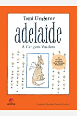 Adelaide, a canguru voadora Capa dura