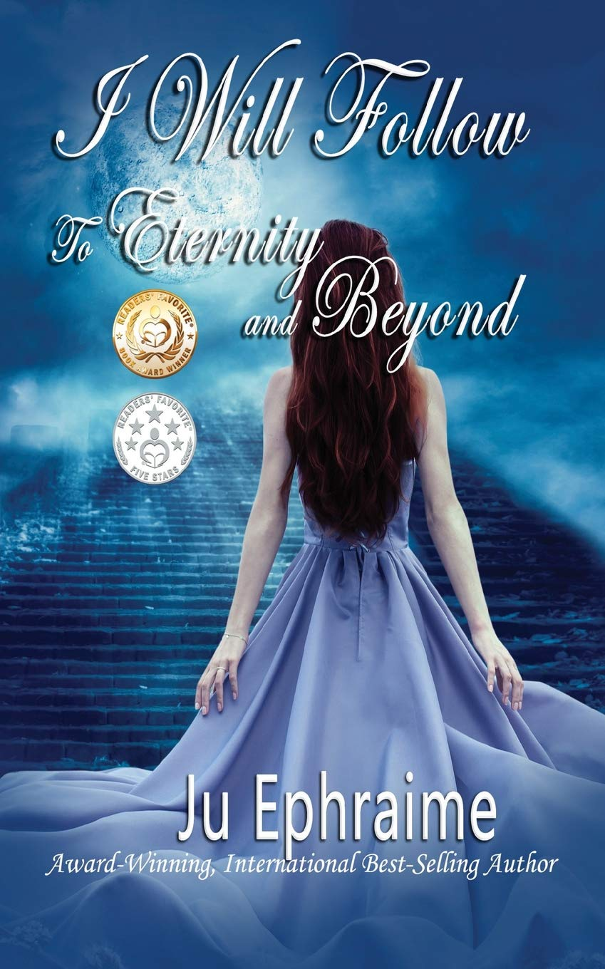 Read Online I Will Follow To Eternity And Beyond pdf