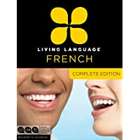 Living Language French, Complete Edition: Beginner through advanced course, including 3 coursebooks, 9 audio CDs, and…