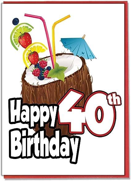 Hawaiian Hula Carte D Anniversaire 40e Anniversaire De Cocktail De Noix De Coco Pour Femme Homme Fille Fils Ami Mari Epouse Frere Sœur Amazon Fr Fournitures De Bureau
