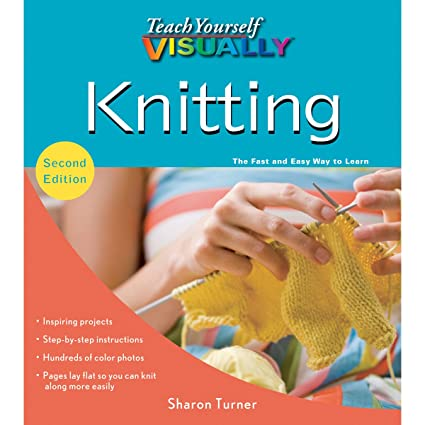 Amazon Com Wiley Publishers Teach Yourself Visual Knitting