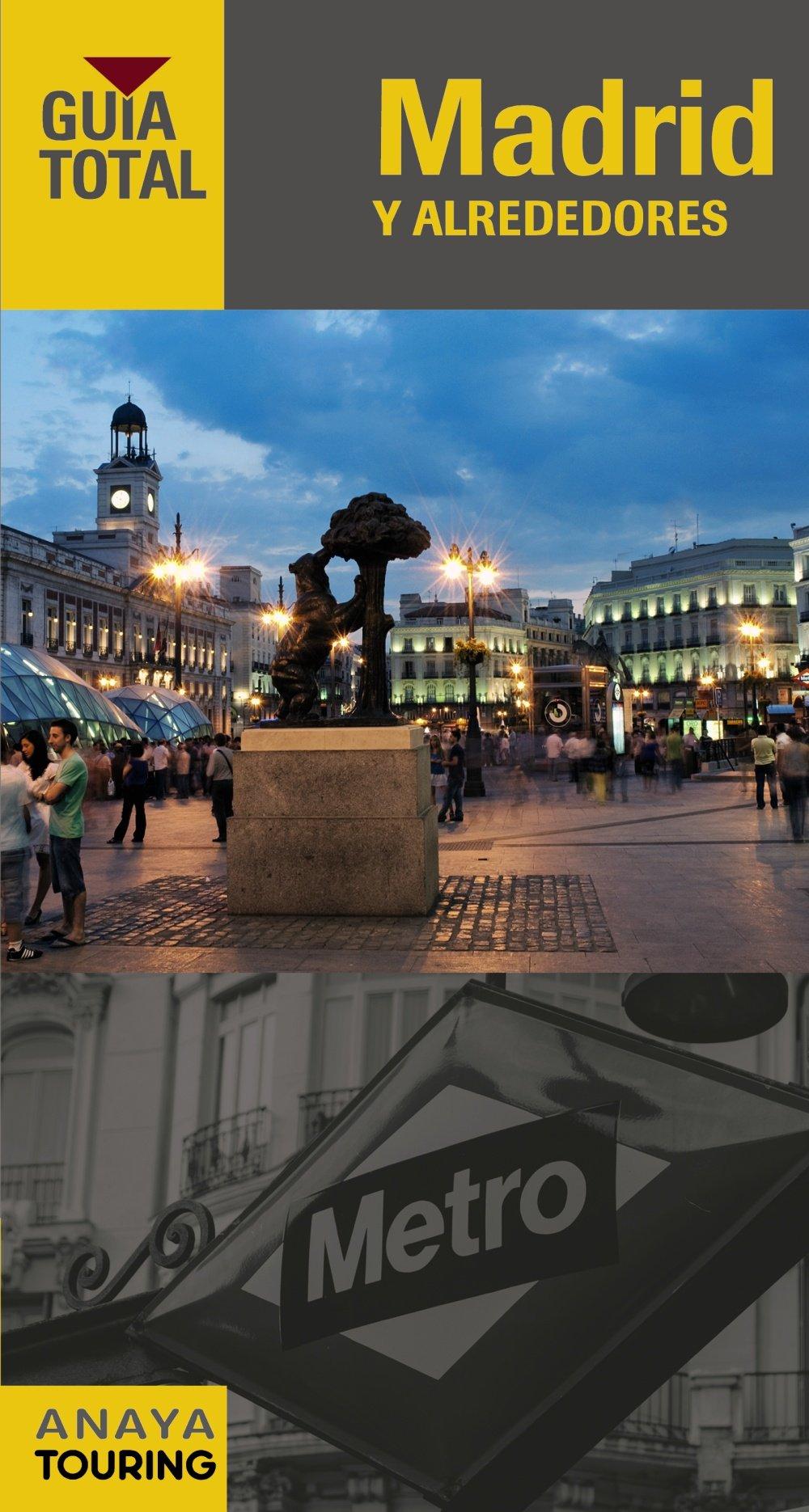 Madrid y alrededores (Guía Total - España): Amazon.es: Giles Pacheco, Fernando de, Paz Saz, Pepo: Libros