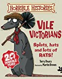 Vile Victorians (Horrible Histories)