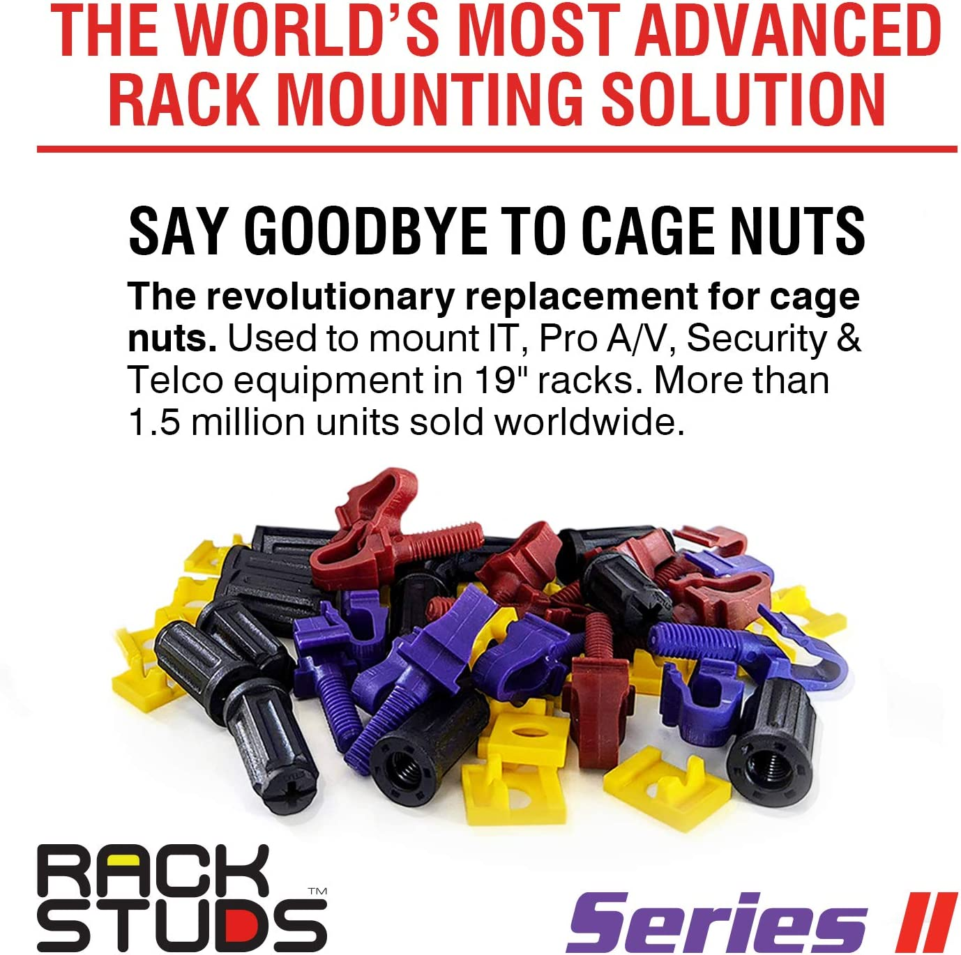 The Easiest and Safest Server Rack Solution in 19 Racks with Square Punched Vertical Rails No More Cage Nuts Rackstuds 40C Rack Mount Solution Series II Contains 80 Studs; 40 of Each Size//Color