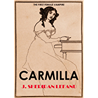 CARMILLA (illustrated, the first female vampire) (English Edition)
