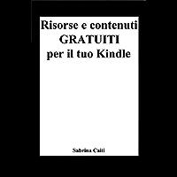 Risorse e contenuti gratuiti per il tuo Kindle (+Bonus: Dove trovare ebook gratis ogni giorno)