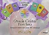 Oracle Cristal Feng Shui, réussir votre vie avec 44 cristaux : Avec 44 cartes