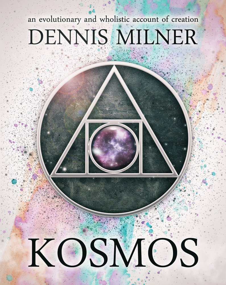 Kosmos: An Evolutionary and Wholistic Account of Creation pdf epub