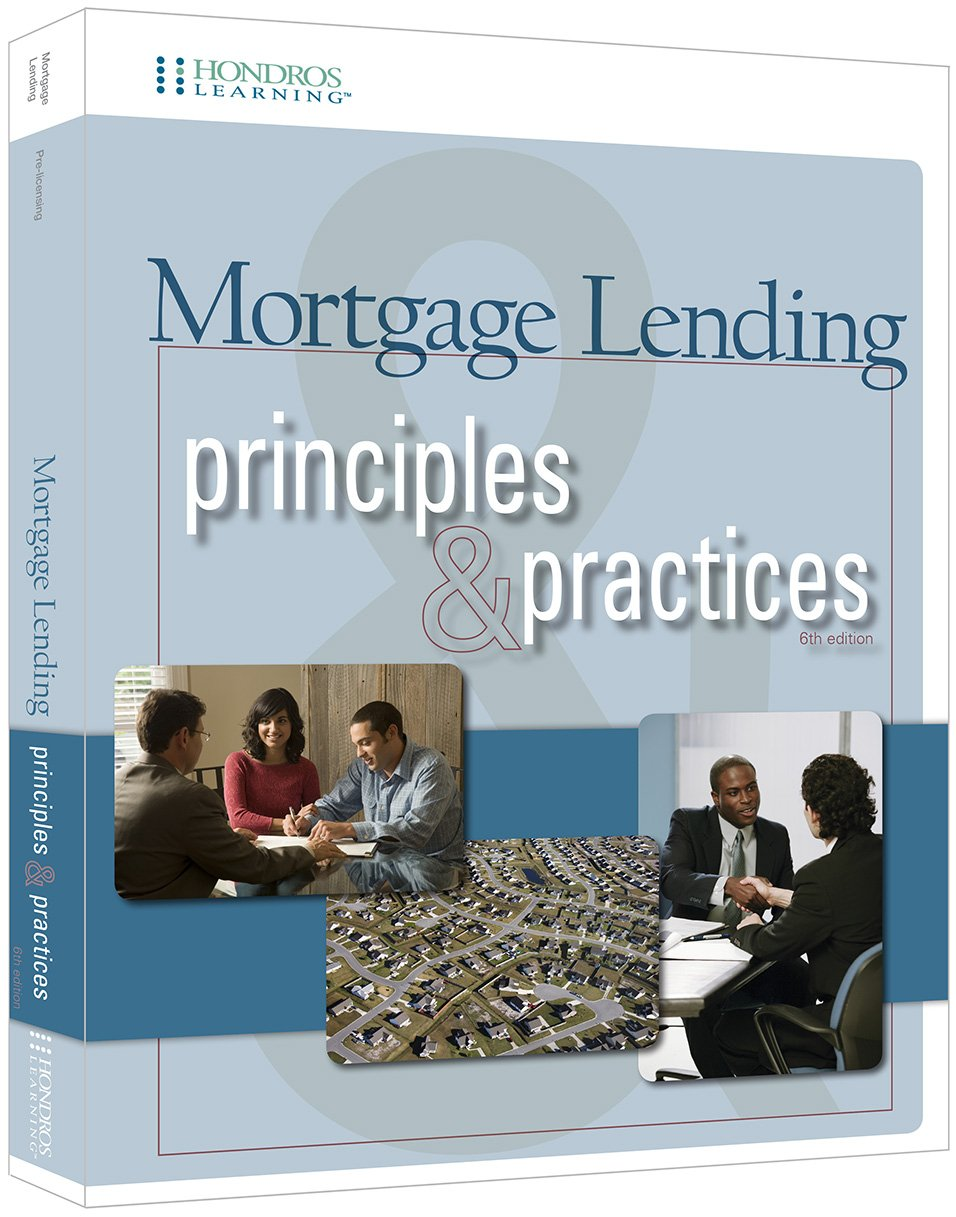 Mortgage Lending Principles and Practices, 6th edition: Hondros Learning:  9781598442588: Amazon.com: Books