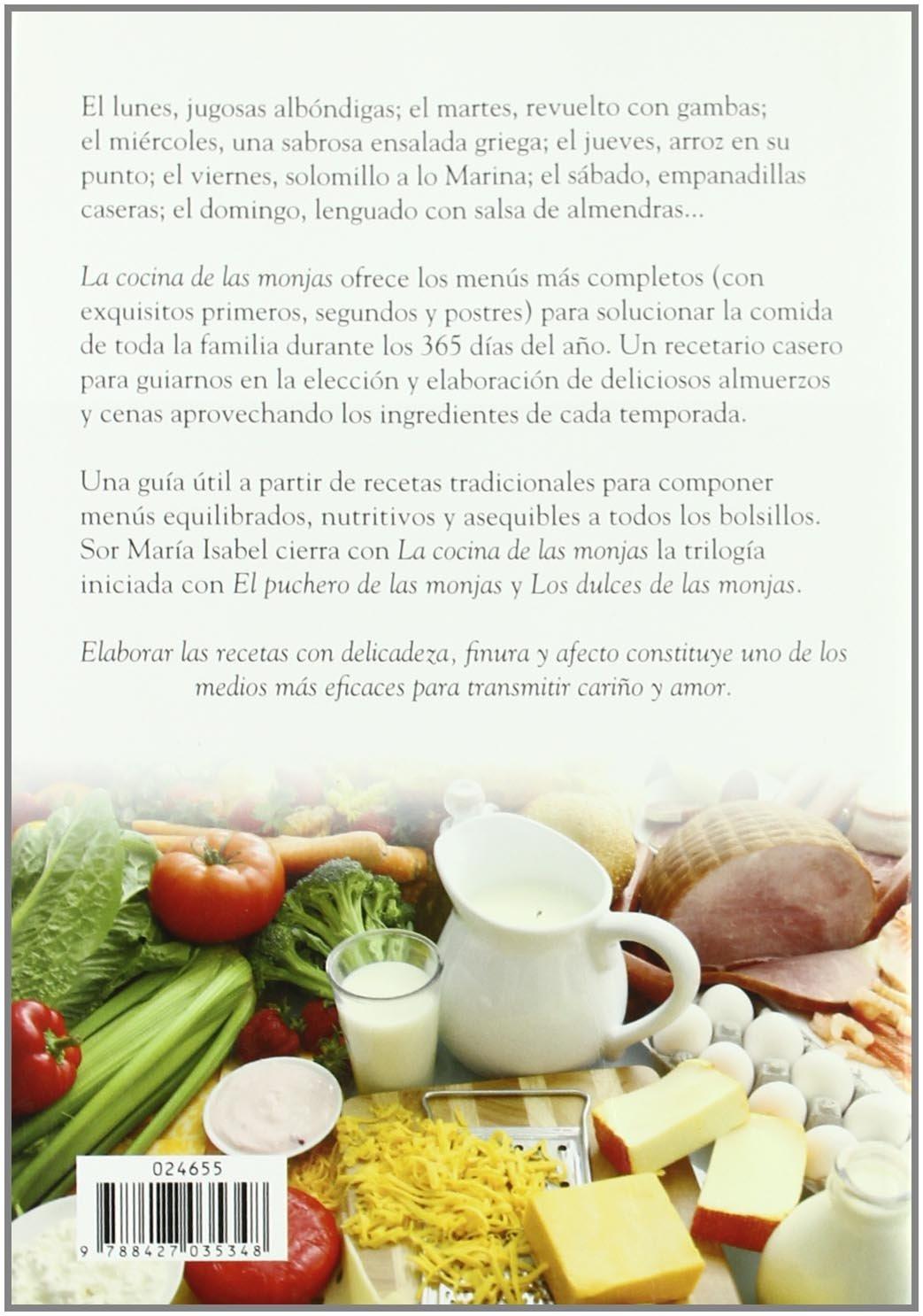 La cocina de las monjas : 365 menús sencillos y sanos para toda la familia: Sor María Isabel Lora: 9788427035348: Amazon.com: Books