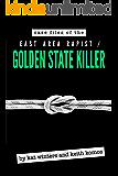 Case Files of the East Area Rapist / Golden State Killer
