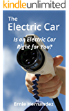 The Electric Car: Is an Electric Car Right for You?
