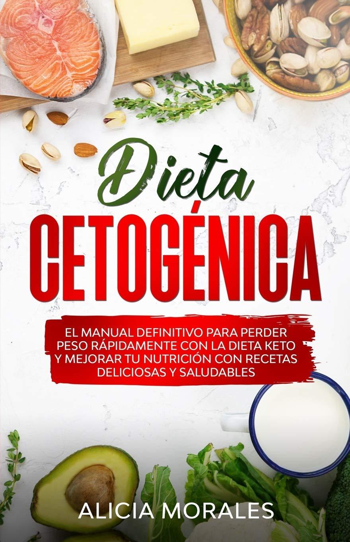 Dieta Cetogénica: El Manual Definitivo para