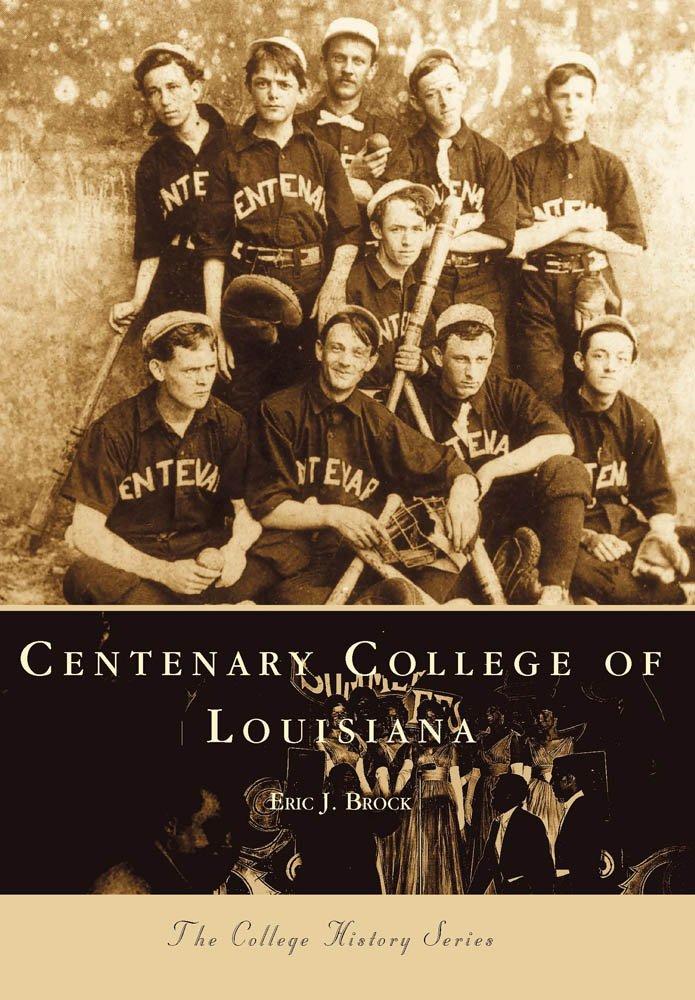 Centenary College of Louisiana (Campus History) PDF