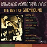 Black and White: The Best of Greyhound