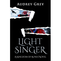 Light Singer: Kingdom of Runes Book 4 (English Edition)