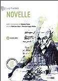 Novelle pirandello. Con e-book. Con espansione online. Con CD Audio formato MP3