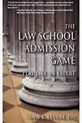 The Law School Admission Game: Play Like an Expert (Law School Expert) Paperback