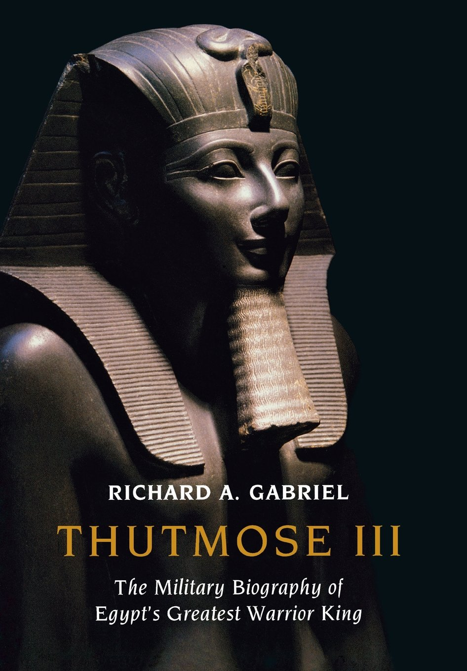 Thutmose Iii The Military Biography Of Egypts Greatest Warrior Pin Emp Generator Jammer Slot Schematic Sche On Pinterest King Richard A Gabriel 9781597973731 Amazoncom Books