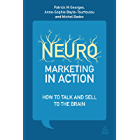 Neuromarketing in Action: How to Talk and Sell to the Brain (English Edition)