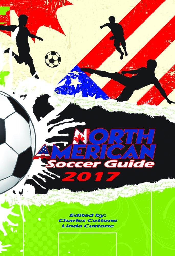 Read Online North American Soccer Guide 2017 ebook