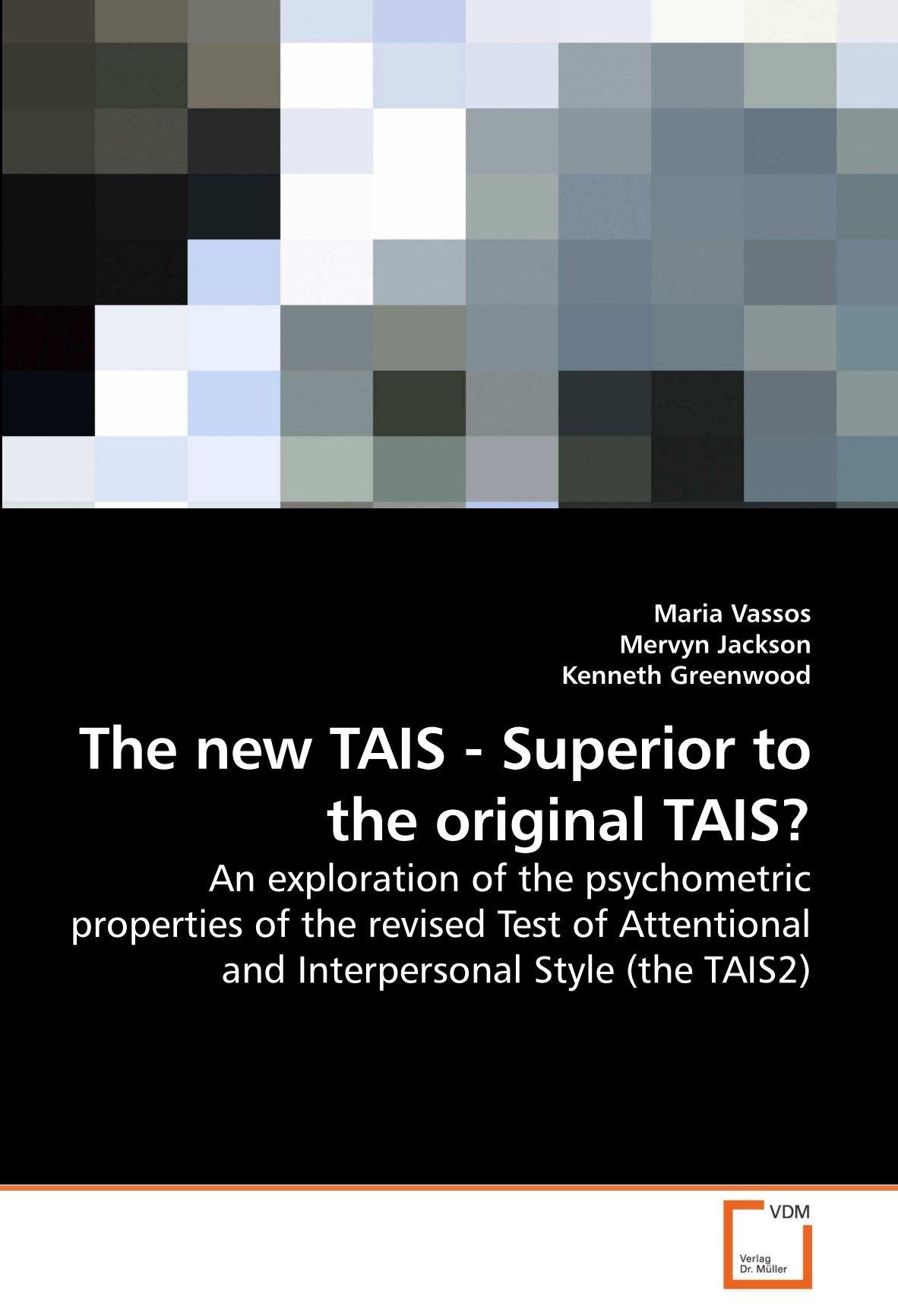 The New Tais Superior To The Original Tais An Exploration Of The