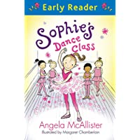 Sophie's Dance Class (Early Reader)